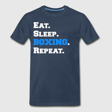 Cool Eat Sleep Boxing Repeat Boxer Pugilist Shirts - Men's Premium T-Shirt