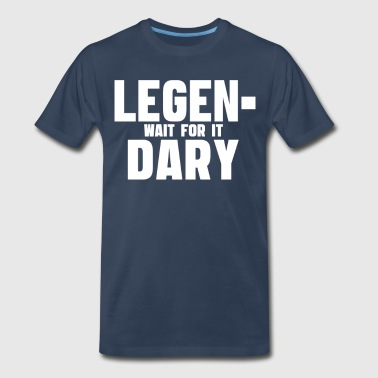 How I Met Your Mother - Legendary - Men's Premium T-Shirt