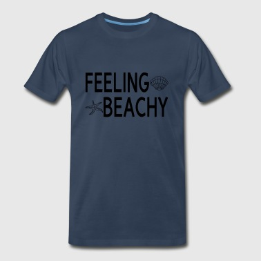 Feeling Beachy - Men's Premium T-Shirt