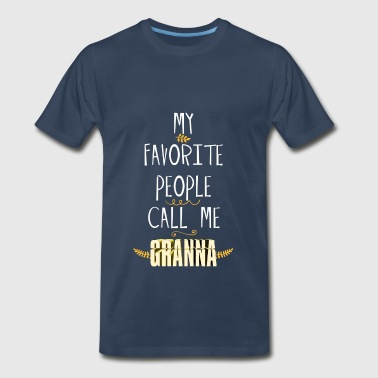 Granna - My Favorite People Call Me Granna - Men's Premium T-Shirt