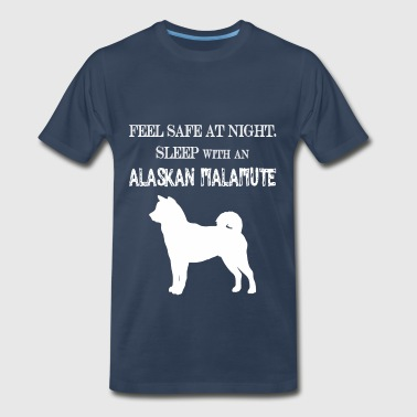 Alaskan Malamute  - Feel safe at night, sleep with - Men's Premium T-Shirt