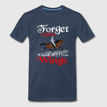 Forget Caffeine I have my own Wings - Men's Premium T-Shirt