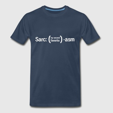 Sarc. My second favorite Asm - Men's Premium T-Shirt