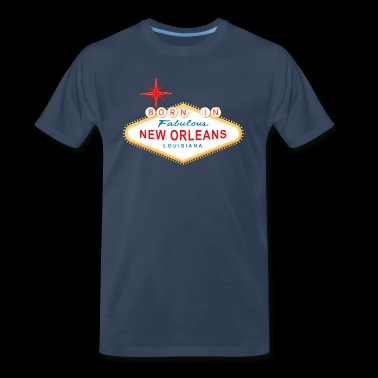 Born in New Orleans - Men's Premium T-Shirt