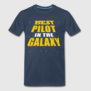 Best Pilot In The Galaxy - Men's Premium T-Shirt