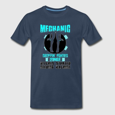 mechanic droppin panties singe - Men's Premium T-Shirt