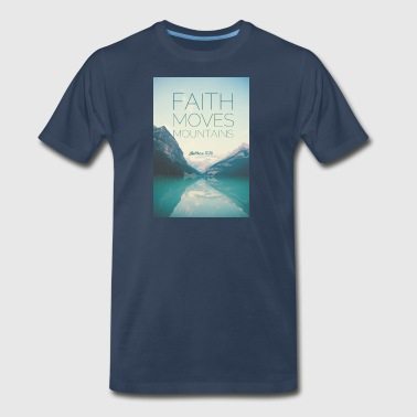Faith Moves Mountains - Men's Premium T-Shirt