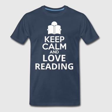 Keep Calm And Love Reading - Men's Premium T-Shirt