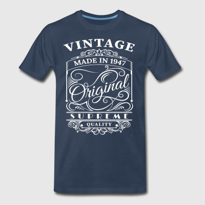 Vintage Made in 1947 Original - Men's Premium T-Shirt