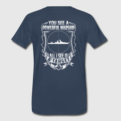 US Navy Submariner - All I see is a target. - Men's Premium T-Shirt