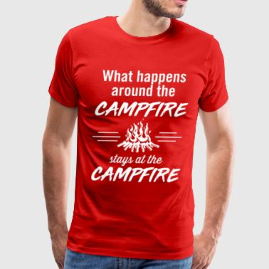 What happens around the campfire stays at the camp - Men's Premium T-Shirt