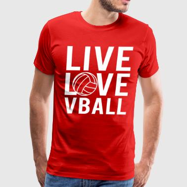 Live love vball - Men's Premium T-Shirt