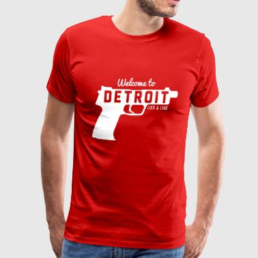Welcome to Detroit. Lock and Load - Men's Premium T-Shirt