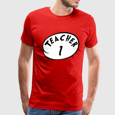 Teacher 1 - Men's Premium T-Shirt