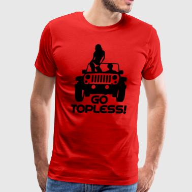 A0241 JEEP GO TOPLESS JK - Men's Premium T-Shirt