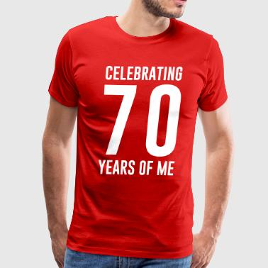 Celebrating 70 years of me - Men's Premium T-Shirt