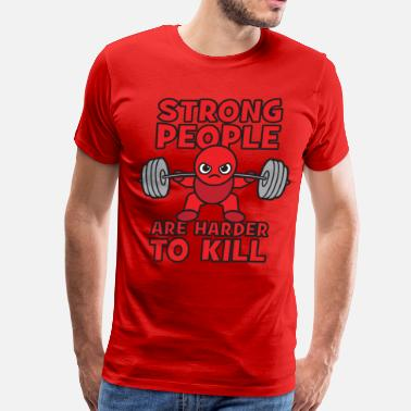 Squat Strong Man Strong People Are Harder To Kill- Kawaii Squat - Men's Premium T-Shirt
