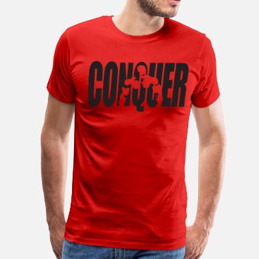 Motivational CONQUER - Bodybuilding Motivation - Men's Premium T-Shirt