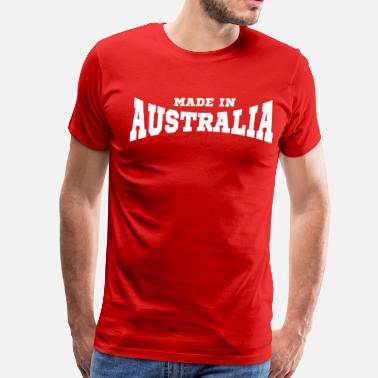 Made In Australia Made In Australia - Men's Premium T-Shirt