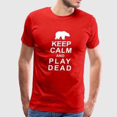 Keep Calm and Play Dead - Men's Premium T-Shirt