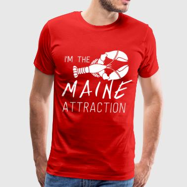 Funny Maine State I'm the Maine Attraction - Men's Premium T-Shirt