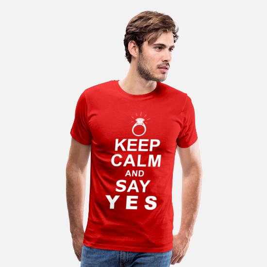 Wedding T-Shirts - Keep Calm and Say Yes - Men's Premium T-Shirt red