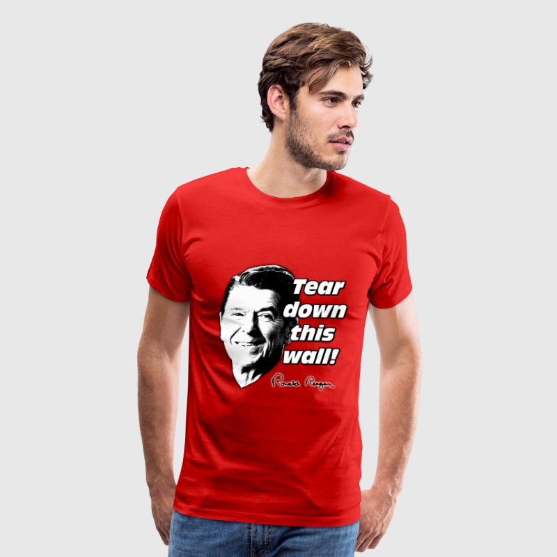 Reagan Quote Tear Down This Wall - Men's Premium T-Shirt