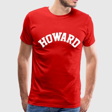 Howard Howard - Men's Premium T-Shirt