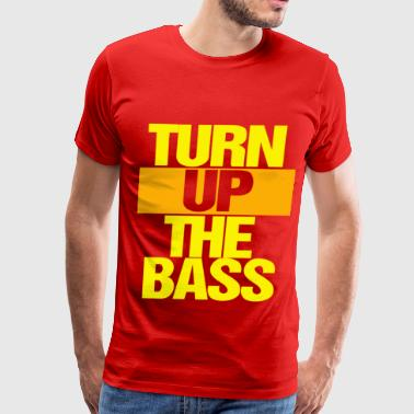 turn_up_the_bass - Men's Premium T-Shirt