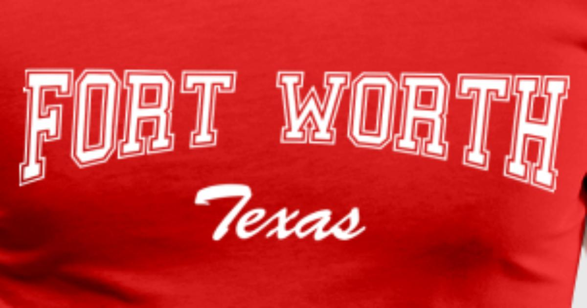 Fort worth texas by eber hunt spreadshirt for Custom t shirts fort worth