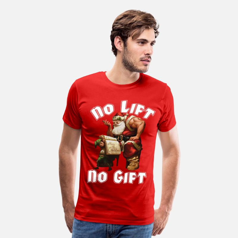 Christmas T-Shirts - Santa Claus - No Lift, No Gift - Men's Premium T-Shirt red
