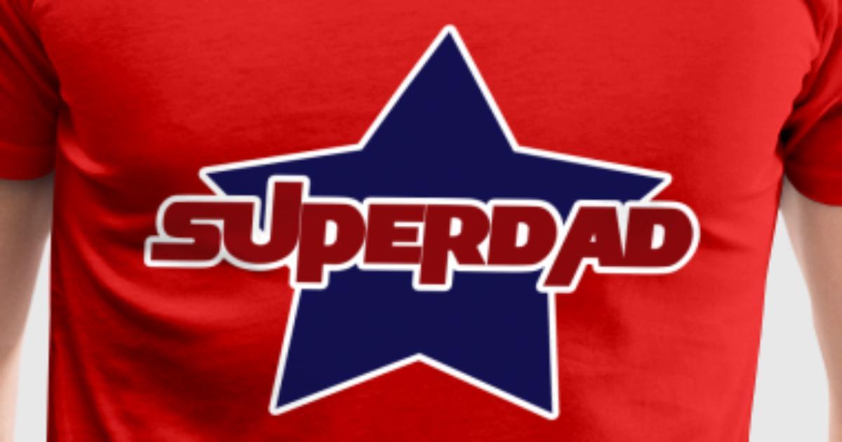 Super Dad By Boogiemonst Spreadshirt