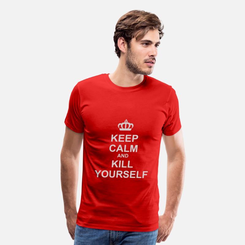 Funny T-Shirts - Keep Calm And Kill Yourself - Men's Premium T-Shirt red