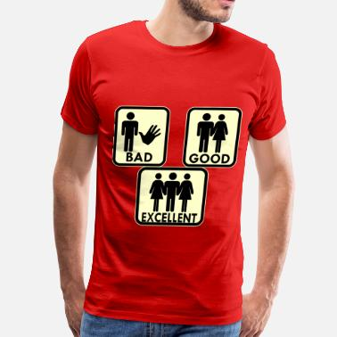 3some Sexy, Bad, Good, Excellent & 3Some  - Men's Premium T-Shirt
