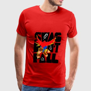 Swag don't fall - Men's Premium T-Shirt