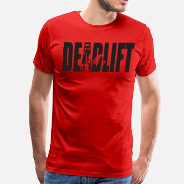 Deadlifting DEADLIFT - Men's Premium T-Shirt