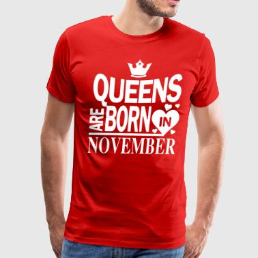 November Birthday present - Men's Premium T-Shirt