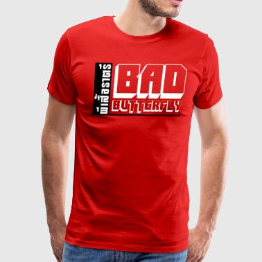 Fucking Thai Language BAD BUTTERFLY - Men's Premium T-Shirt