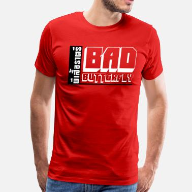Fuck Thai Language BAD BUTTERFLY - Men's Premium T-Shirt