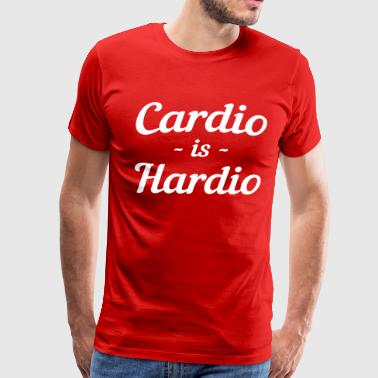 Cardio is Hardio - Men's Premium T-Shirt