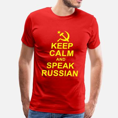 Russian Keep Calm Keep Calm and Speek Russian - Men's Premium T-Shirt