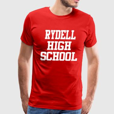 Rydell High School - Grease - Men's Premium T-Shirt