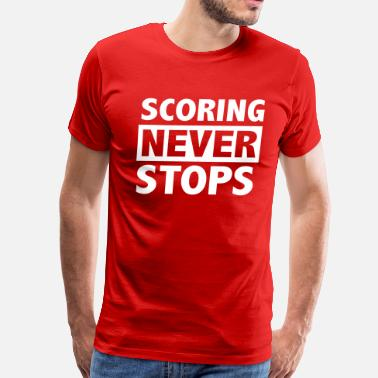 Football Never Stop Scoring never stops - Men's Premium T-Shirt