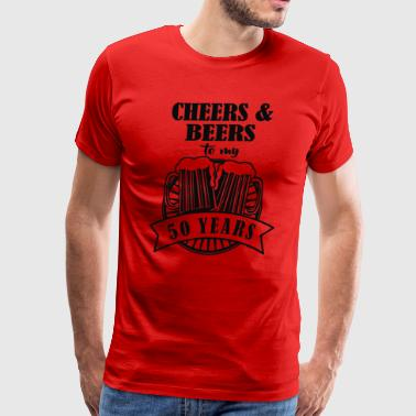 Cheers and Beers Cheers to 50 Years - Men's Premium T-Shirt