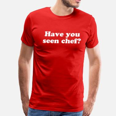 Filthy Frank Have You Seen Chef? - Men's Premium T-Shirt