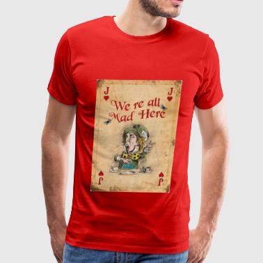 Alice in Wonderland, The Mad Hatter - Men's Premium T-Shirt