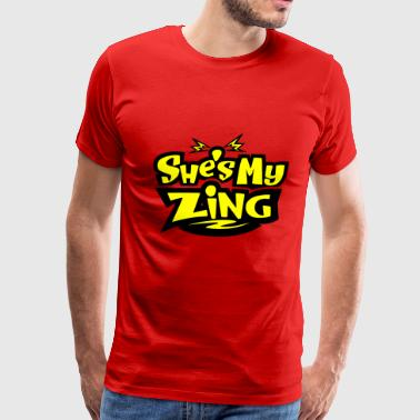 She's my Zing - Men's Premium T-Shirt