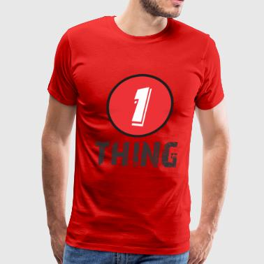 1_thing - Men's Premium T-Shirt