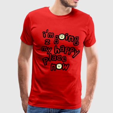My Inner Child I'm Going to My Happy Place Now With Happy Faces, No Bkgrd--DIGITAL DIRECT PRINT - Men's Premium T-Shirt