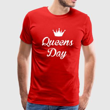 Queens Day - Men's Premium T-Shirt
